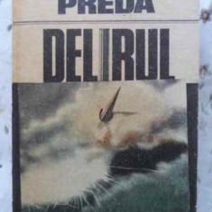 Delirul - Marin Preda ,405810