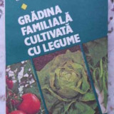 Gradina Familiala Cultivata Cu Legume - Valentin Voican, 405897 - Carti Agronomie