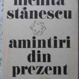 Amintiri Din Prezent - Nichita Stanescu, 405909 - Roman