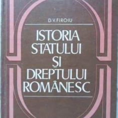 Istoria Statului Si Dreptului Romanesc - D.v. Firoiu, 405857 - Carte Drept penal