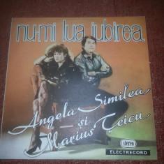 Angela Similea si Marius Teicu-Nu-mi lua iubirea-Electrecord EDE 03130 vinil - Muzica Dance