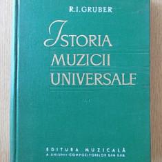 ISTORIA MUZICII UNIVERSALE- GRUBER, VOL I- partea intai- CARTONATA