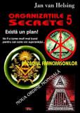 Organizatiile secrete 5 Razboiul Francmasonilor - Jan van Helsing