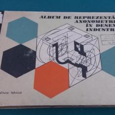ALBUM DE REPREZENTARE AXONOMETRICE ÎN DESENUL INDUSTRIAL/ TH. NIȚULESCU/1978