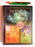 ULTIMELE TAINE ALE LUMII - ENIGME ALE... (Reader's Digest), in TIPLA ORIGINALA