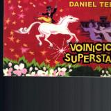 Voinicica superstar - Daniel Tei, poezii copii - Carte de povesti