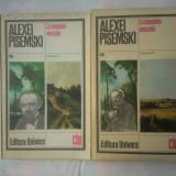 (C350) ALEXEI PISEMSKI - LA CUMPANA VEACULUI (2 VOL.) - Roman