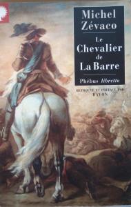 Michel Zevaco - Le Chevalier de La Barre (inedit, netradus in romana)