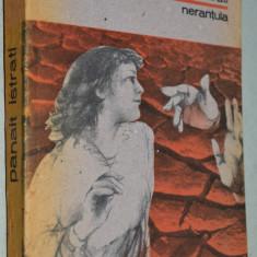 Panait Istrati - Nerantula, Alta editura, 1988
