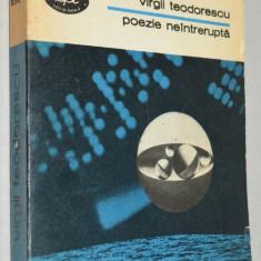 Virgil Teodorescu - Poezie Neintrerupta - Carte poezie