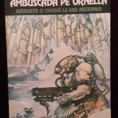 Ambuscada Pe Ornella - Daniel Walther - 8 - Carte SF, Nemira
