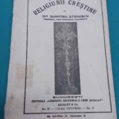 DOGMELE RELIGIUNII CREȘTINE / DUMITRU STĂNESCU/1920