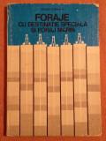 Foraje Cu Destinatie Speciala Si Foraj Marin - George Iordache, Didactica si Pedagogica