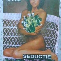 Seductie - Sandra Brown, 406141 - Roman dragoste