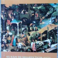 Sa Razi De Moarte Intr-atat. Povestiri Cu Final Gastronomic - Corneliu Staicu, 406017 - Carte Retete culinare internationale