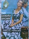 Pretul Fericirii - Sandra Brown ,406143