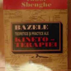Bazele Teorice Si Practice Kineto-terapiei - Tudor Sbenghe, 539562