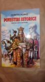 Povestiri istorice pentru copii si scolari 138pag/an 2005/ilustratii- D. Almas