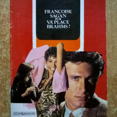 Francois Sagan – Va place Brahms?