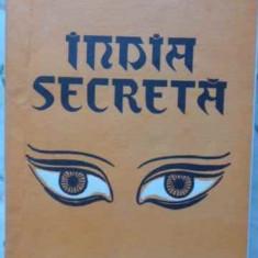 India Secreta - Paul Brunton, 405992 - Carti Budism