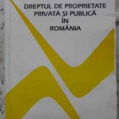 Dreptul De Proprietate Privata Si Publica In Romania - Eugeniu Safta-romano, 406108 - Carte Drept penal