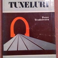 Tuneluri - Petre Teodorescu - Carti Transporturi