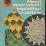 Fileuri, macrameuri, impletituri crosetate (00005)