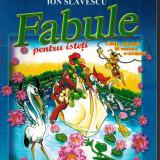 Fabule pentru isteti, cititi, colorati si morala o invatati - autor Slavescu - Carte de povesti