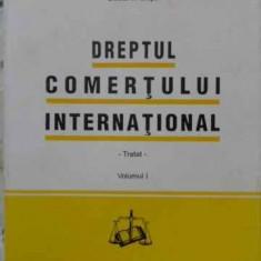 Dreptul Comertului International Tratat Vol.1 - Dragos-alexandru Sitaru, 406179 - Carte Drept penal