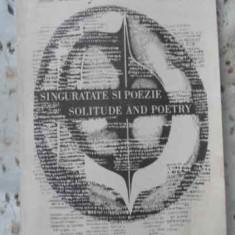 Singuratate Si Poezie. Solitude And Poetry (putin Uzata) - Emily Dickinson, 406208 - Carte poezie