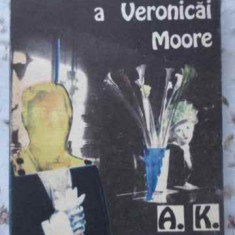 Moartea Misterioasa A Veronicai Moore - A.k. Green, 406236 - Carte politiste