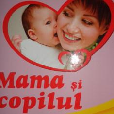 MAMA SI COPILUL AN 2016/NUMEROASE FIGURI/354PAGINI= EMIL SI HERTA CAPRARU - Carte Ghidul mamei