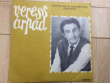 Veress arpad koennyek nelkuel elni koennyebb disc vinyl lp muzica populara, VINIL, electrecord