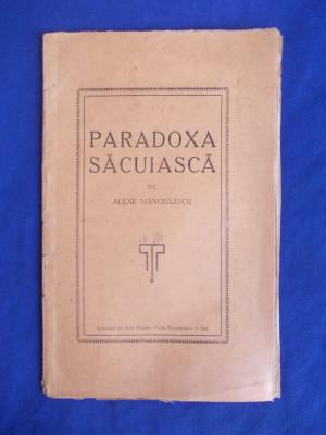 ALEXE MANCIULESCU - PARADOXA SACUIASCA - IASI - 1927 foto