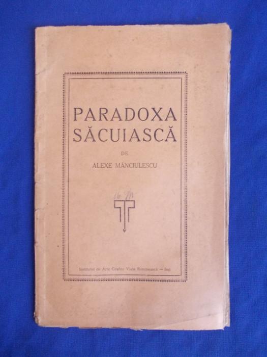 ALEXE MANCIULESCU - PARADOXA SACUIASCA - IASI - 1927