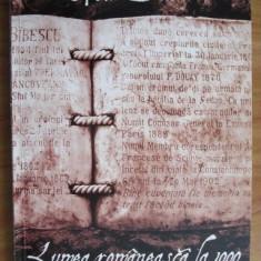 Ion Bulei - Lumea romaneasca la 1900 (volumul 1) - Istorie