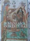 De Romaneasca Invatatura - Silvestru Boatca, George Sovu ,406408
