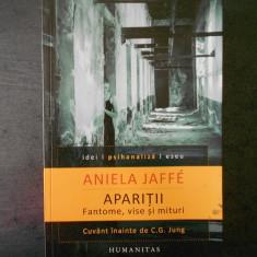 ANIELA JAFFE - APARITII * FANTOME, VISE SI MITURI