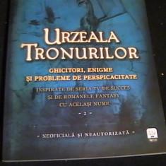 URZEALA TRONURILOR-GHICITORI, ENIGME SI PROB. DE PERSPIC- TIM DEDOPULOS- - Carte dezvoltare personala