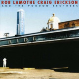 Craig/ Rob Lamot Erickson - Ride ( 1 CD )