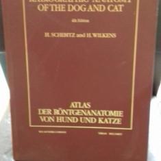 ATLAS OF RADIOGRAPHIC ANATOMY OF THE DOG AND CAT - Carte Medicina veterinara