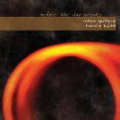 Robin Guthrie & Harold - Before the Day Breaks ( 1 CD ) - Muzica Pop