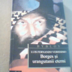 Luis Fernando Verissimo - BORGES SI URANGUTANII ETERNI { 2005 }, Curtea Veche