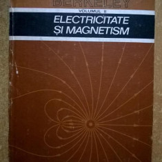 Edward M. Purcel – Cursul de fizica Berkeley, vol. II Electricitate si magnetism - Carte Fizica