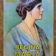 Nicolae Iorga - Regina Maria cu prilejul incoronarii - Istorie