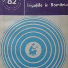 Irigatiile In Romania - Ioan Plesa, 406350 - Carti Agronomie