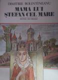 Mama lui Stefan cel Mare - Autor(i): Dimitrie Bolintineanu, Dimitrie Bolintineanu