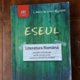 ESEUL LITERATURA ROMANA , EXAMENUL DE BACALAUREAT  PAICU , LUPU , LAZAR