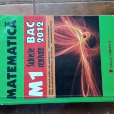 MATEMATICA  M1 SUBIECTE REZOLVATE - ION BUCUR POPESCU