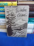 EMILIAN ILIESCU - PE VALEA CERNEI ( PESTE RETEZAT LA HERCULANE ) - 1947